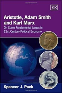 """Aristotle, Adam Smith and Karl Marx"" by Spencer Pack"