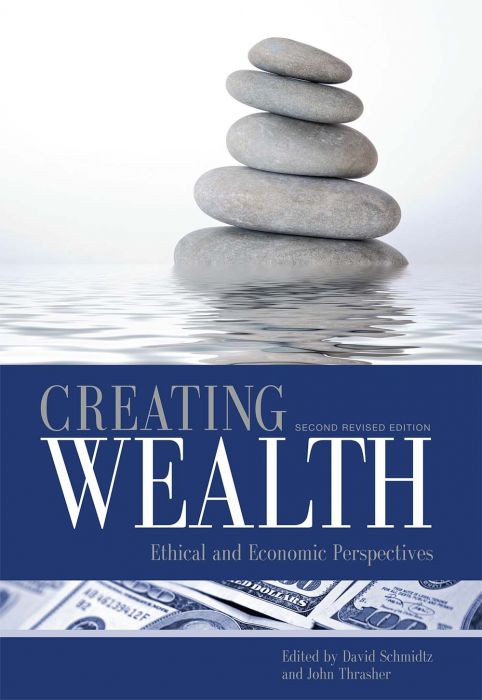 Creating wealth - ethical and economic perspectives