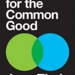 """New on Our Book Shelf: """"Economics for the Common Good"""""""