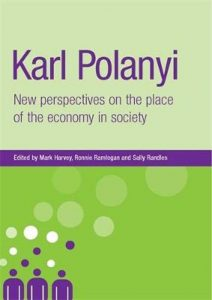 Karl Polanyi; New Perspectives on the Place of the Economy in Society (book cover)