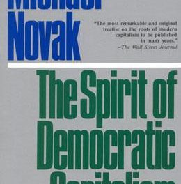 The Michael Novak book that changed reality