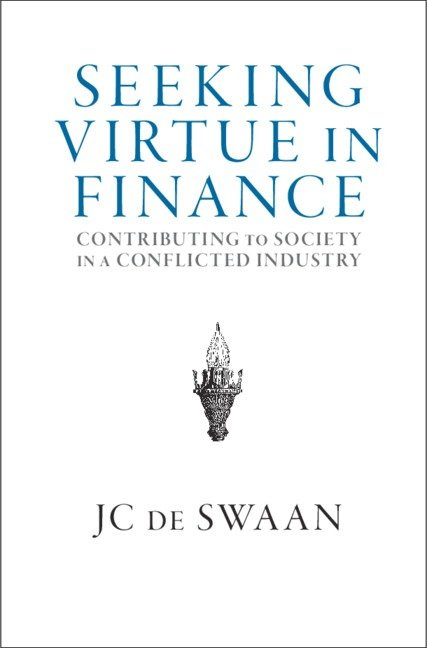 'seeking virtue in finance' by J.C. de Swaan