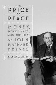 The Price of Peace: Money, Democracy, and the Life of John Maynard Keynes