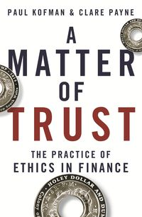 A Matter of Trust by Kofman and Payne