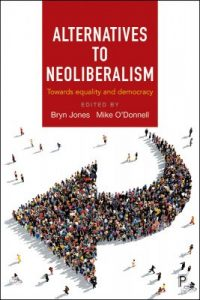 Alternatives to Neoliberalism; Towards Equality and Democracy