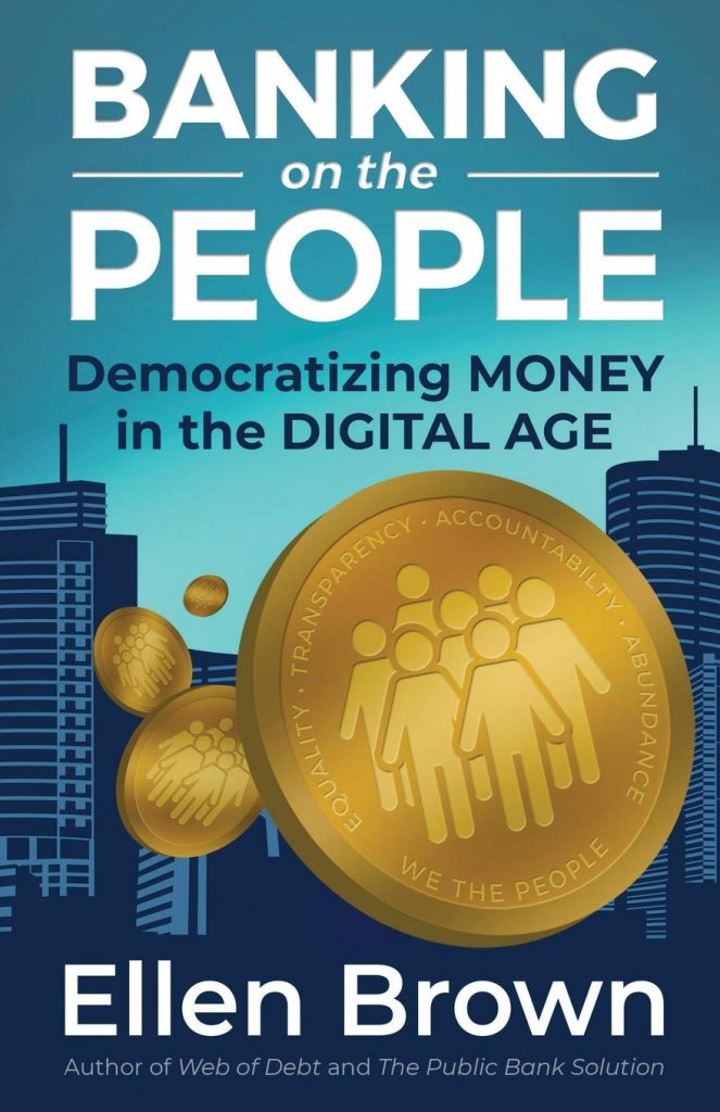 Banking on the People; Democratizing Money in the Digital Age