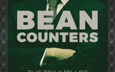 "New on Our Bookshelf: ""Bean Counters; The Triumph of the Accountants and How They Broke Capitalism"""