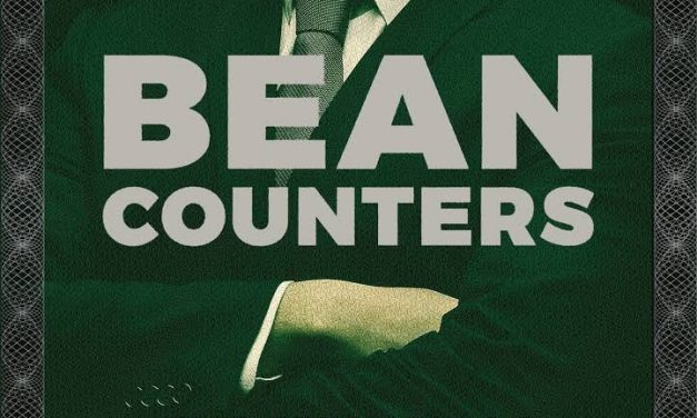 """Bean Counters; The Triumph of the Accountants and How They Broke Capitalism"" – New on Our Bookshelf"