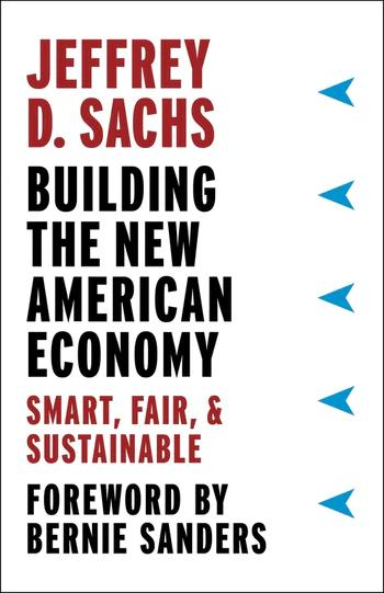 Buidling the New American Economy; Smart, Fair & Sustainable
