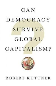 Can Democracy Survive Global Captialism?
