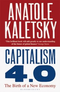 Capitalism 4.0; The Birth of a New Economy