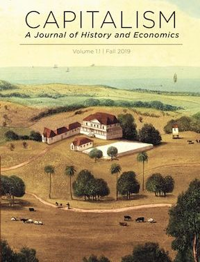 "New Journal: ""Capitalism: A Journal of History and Economics"""