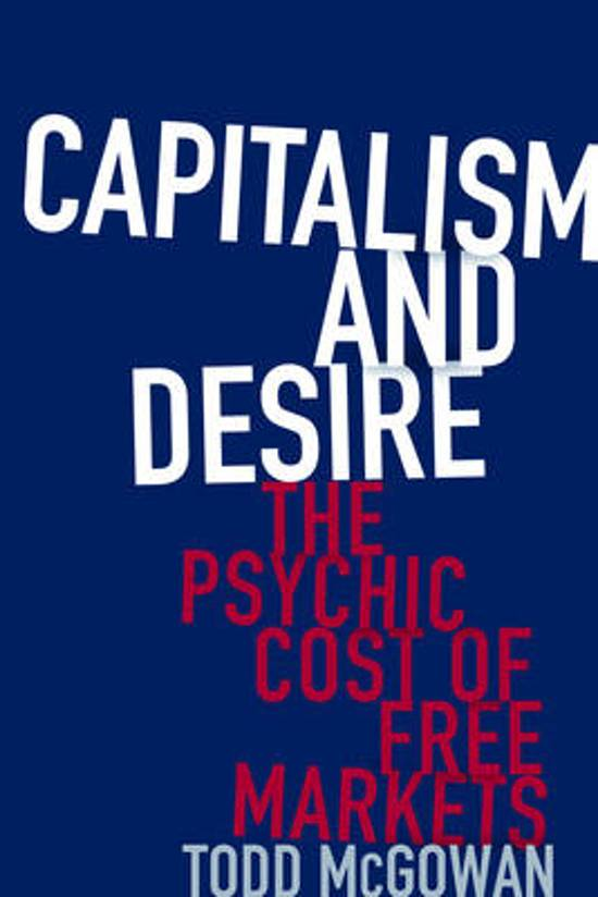 Capitalism and Desire; The Psychic Cost of Free Markets