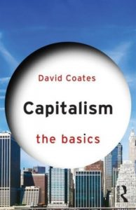 'Capitalism: The Basics' by David Coates
