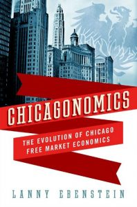 'Chicagonomics' by Larry Ebenstein