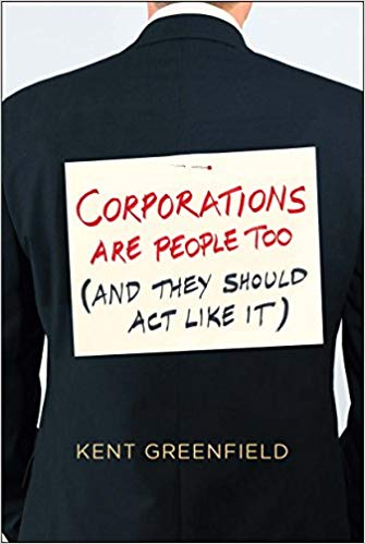 'Corporations Are People Too' by Kent Greenfield