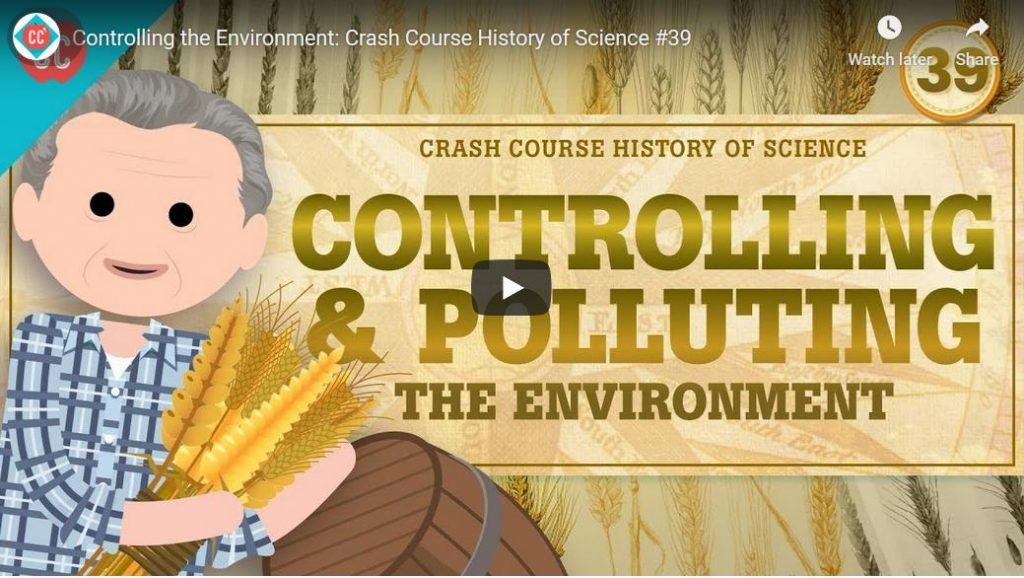Wetenschapsgeschiedenis: controle over & vervuiling van de omgeving