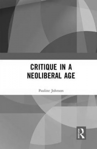 Critique in a Neoliberal Age