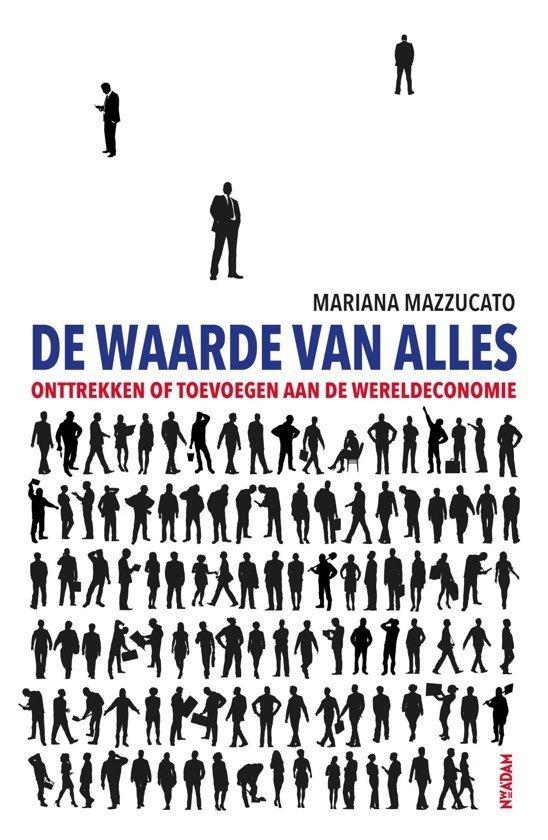 De Waarde van Alles, door Mariana Mazzucato