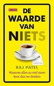 De Waarde van Niets door Raj Patel