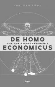 De Homo Economicus; Een Familiegeschiedenis