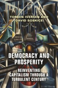 Boek Cover Democracy and Prosperity; Reinventing Capitalism through a Turbulent Century (2019)