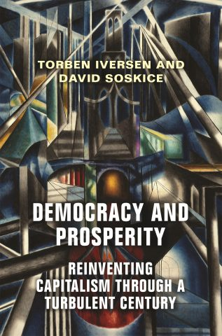 Book Cover: Democracy and Prosperity; Reinventing Capitalism through a Turbulent Century (2019)
