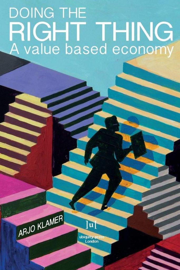 Doing the Right Thing; A Value Based Economy