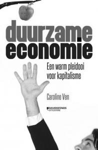 Duurzame Economie; Een Warm Pleidooi voor Kapitalisme