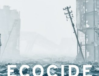 Ecocide: Kill the Corporation Before it Kills Us