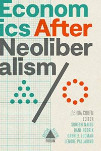Economics after Neoliberalsm