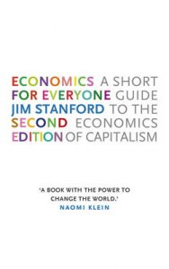 Book Cover: Economics for Everyone: A Short Guide to the Economics of Capitalism (2015)