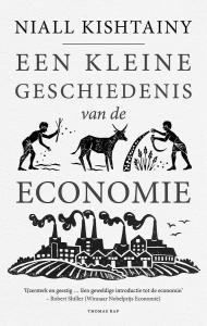Een Kleine Geschiedenis van de Economie door Niall Kishtainy