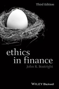 Ethics in Finance by John Boatright