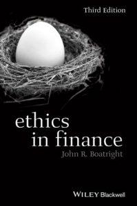 Ethics in Finance by John Boatright