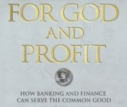 What Has God Got to Do with Banking and Finance?