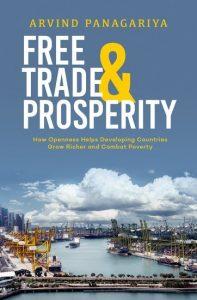 Free Trade & Prosperity by Arvind Panagariya