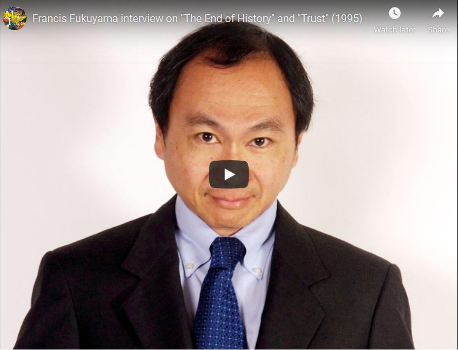 Francis Fukayama over vertrouwen en nationale welvaart