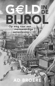 Geld in de Bijrol door Ad Broere