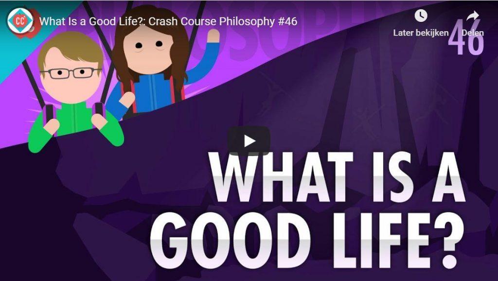 Wat is een goed leven?