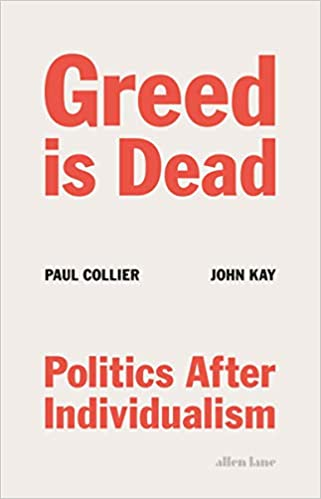 Greed Is Dead; Politics after Individualism