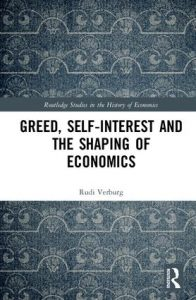 Book Cover: Greed, Self-Interest and the Shaping of Economics (2018)