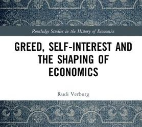 "New on Our Bookshelf: ""Greed, Self-Interest and the Shaping of Economics"""