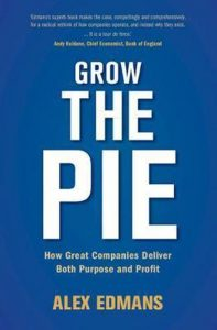 Book Cover: Grow the Pie: How Great Companies Deliver Both Purpose and Profit  (2020)