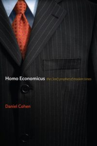 homo economicus; the lost prophet of modern times
