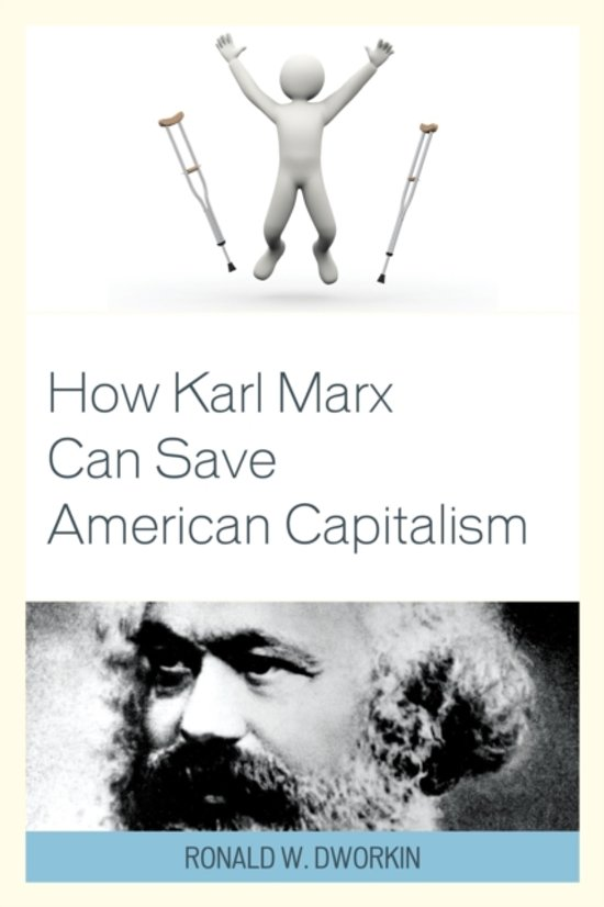 How Karl Marx Can Save American Capitalism