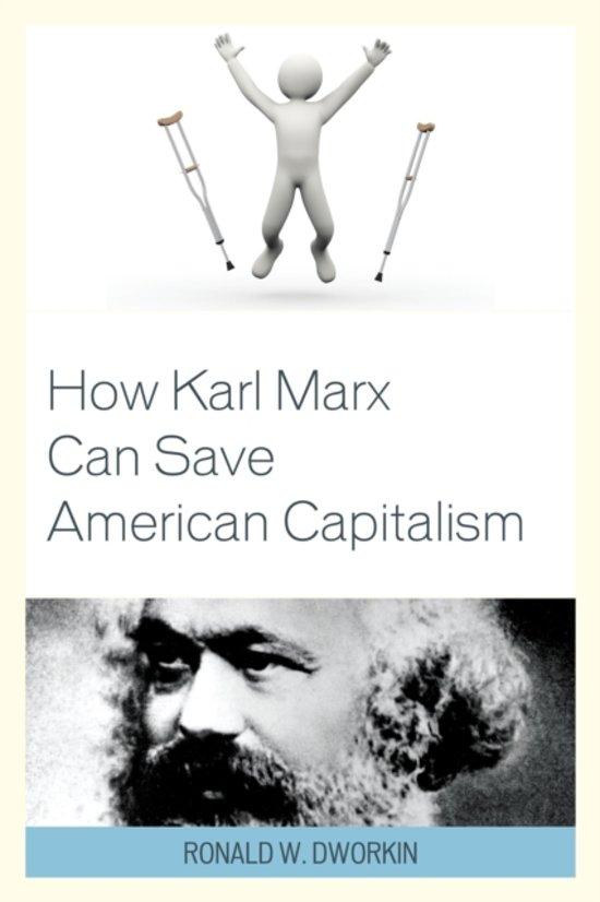 How Karl Marx Can Save American Capitalism
