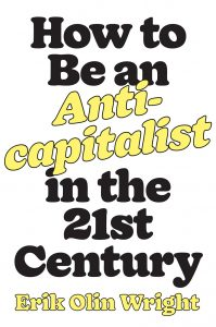 How to Be an Anti-Capitalistin the 21st Century