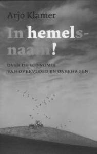 In Hemelsnaam! over de economie van overvloed en onbehagen