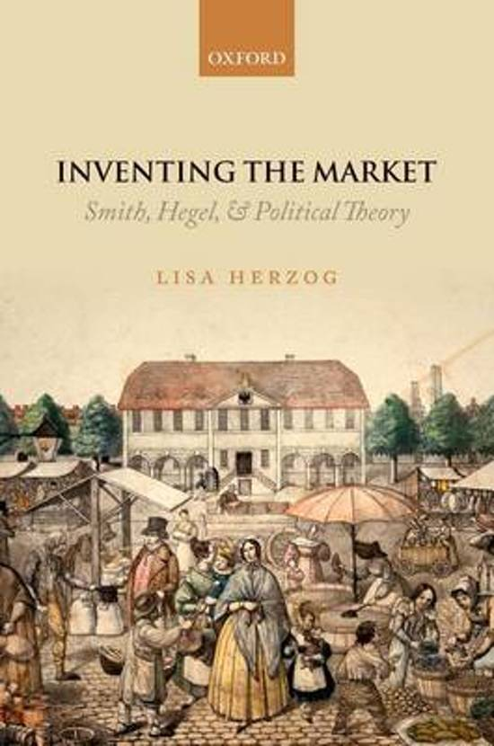 Inventing the market; Smith, hegel & political theory